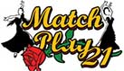Play Match Play 21 RTG