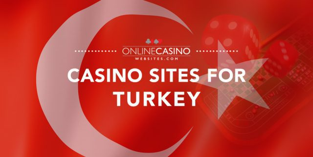 Online casinos for Turkey