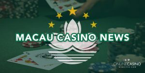 Macau Gaming Casino news