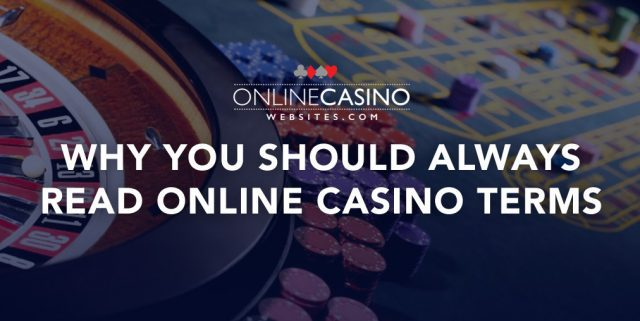 Why you should always read online casino terms and conditions